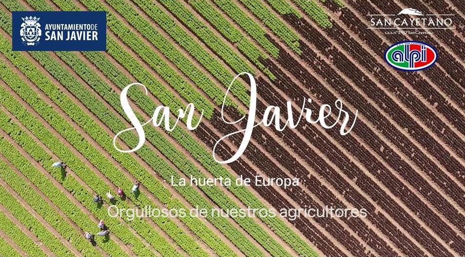 San Javier la huerta de Europa